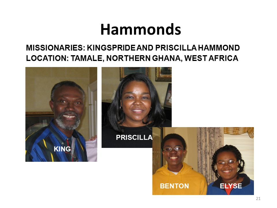 Hammonds MISSIONARIES: KINGSPRIDE AND PRISCILLA HAMMOND