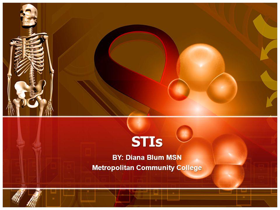 BY: Diana Blum MSN Metropolitan Community College