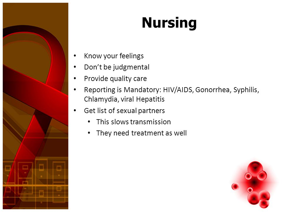 Nursing Know your feelings Don't be judgmental Provide quality care