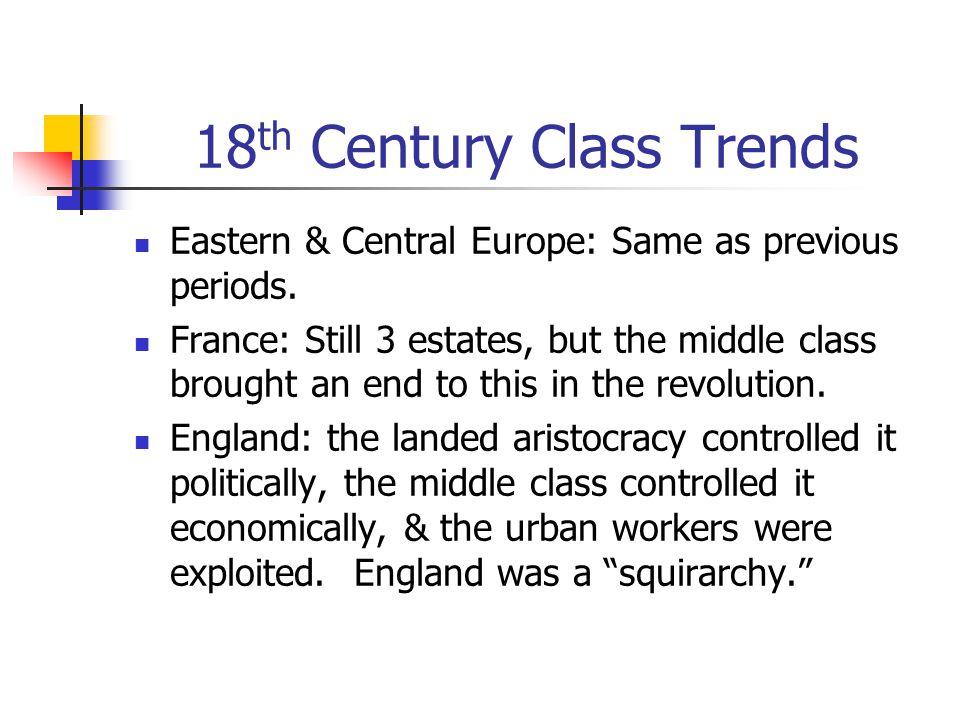 18th Century Class Trends