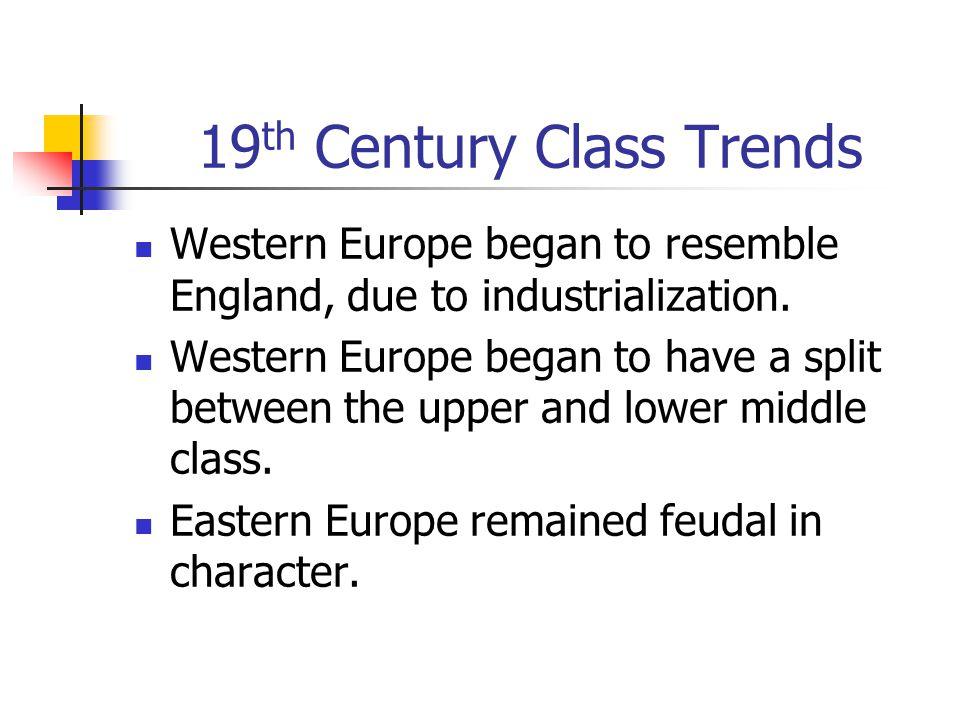 19th Century Class Trends
