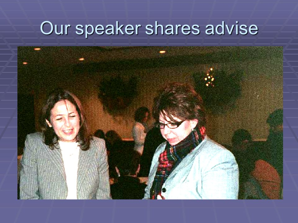 Our speaker shares advise