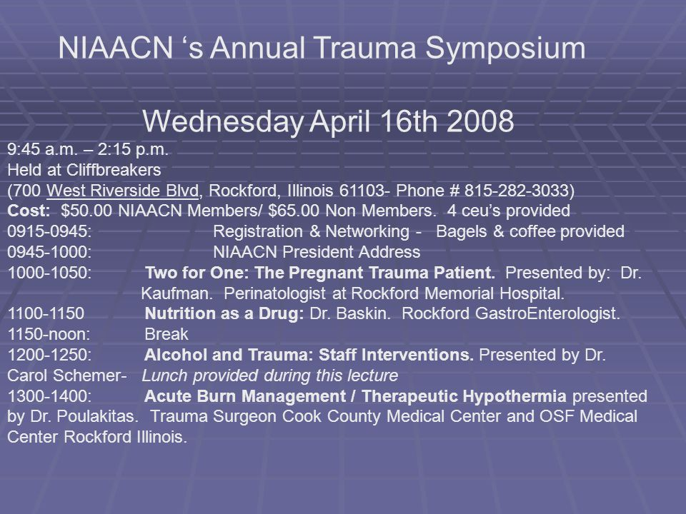NIAACN 's Annual Trauma Symposium Wednesday April 16th 2008