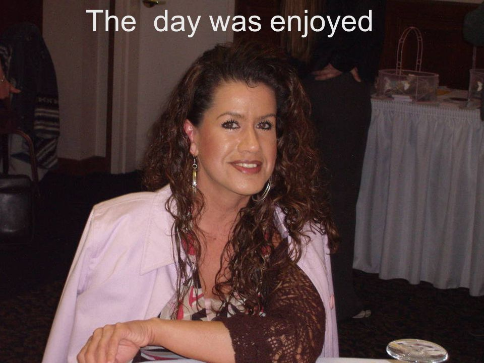 The day was enjoyed