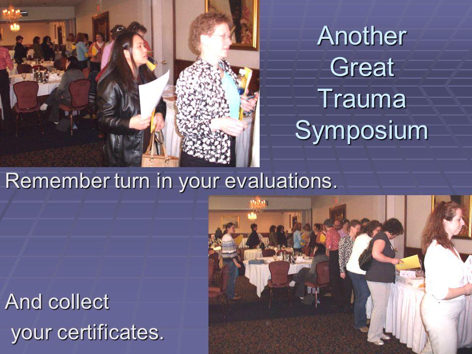 Another Great Trauma Symposium