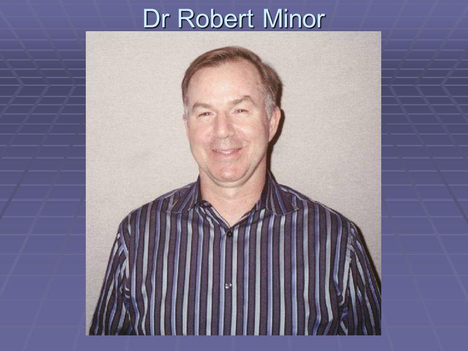 Dr Robert Minor