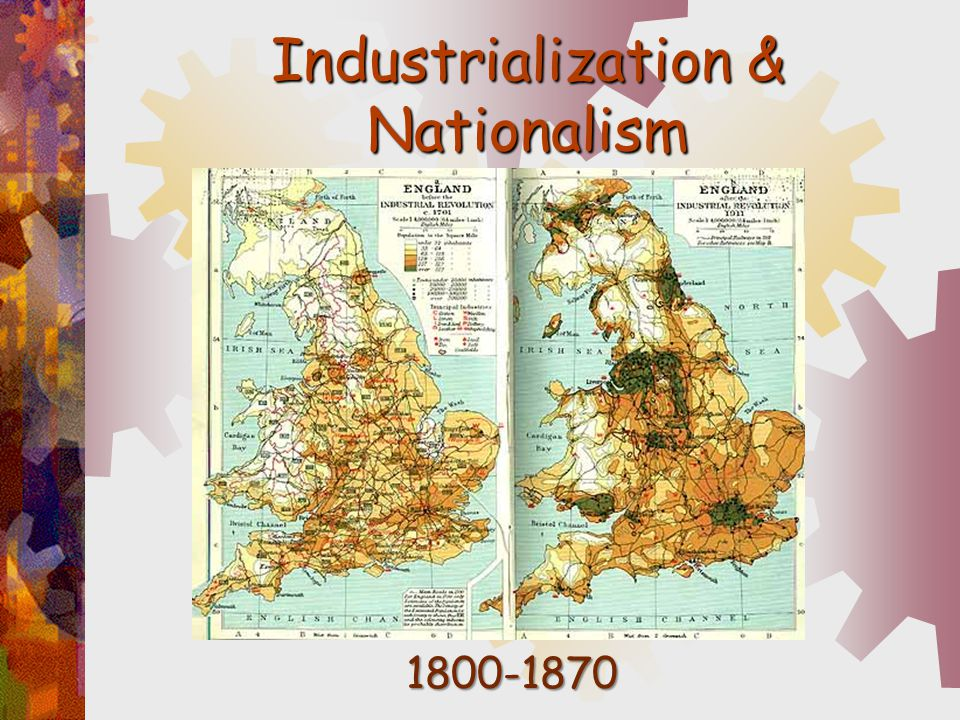 Industrialization & Nationalism