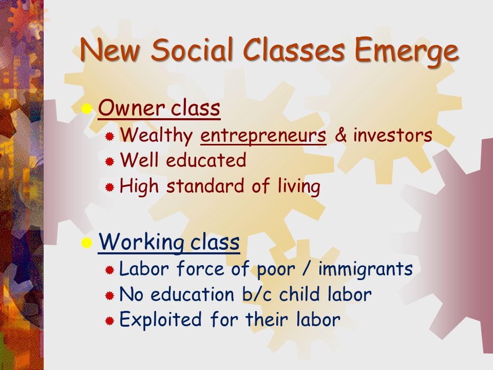 New Social Classes Emerge