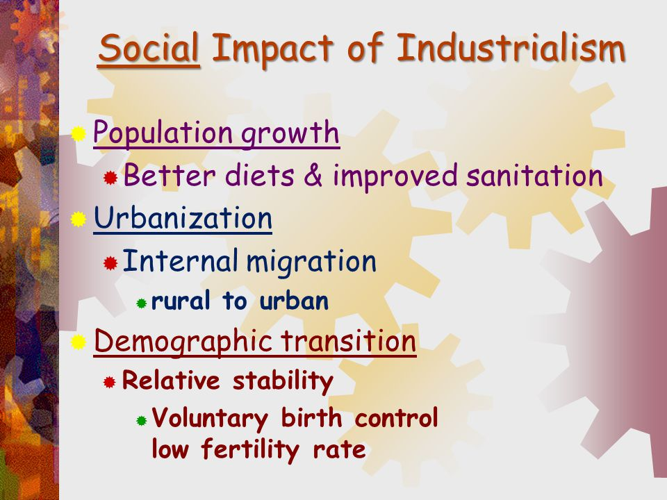 Social Impact of Industrialism