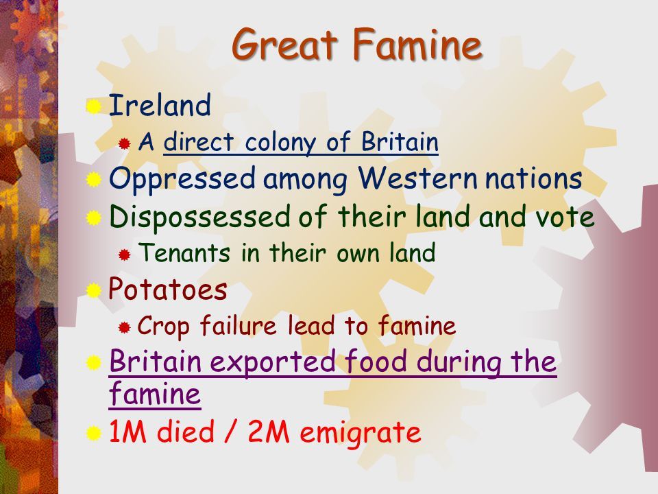 Great Famine Ireland Oppressed among Western nations