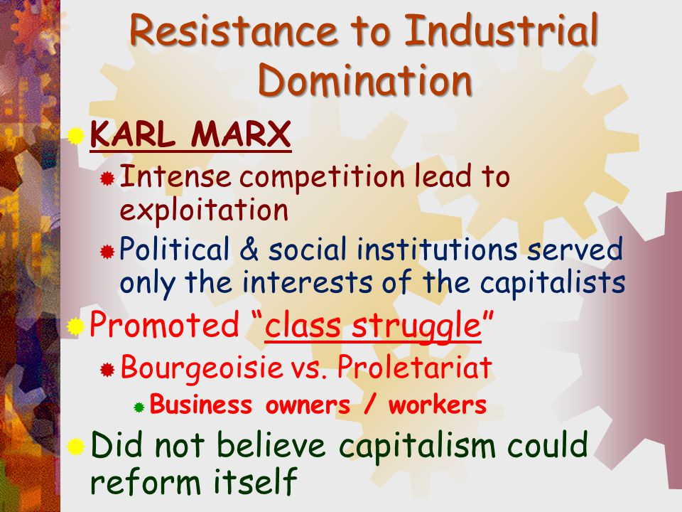 Resistance to Industrial Domination