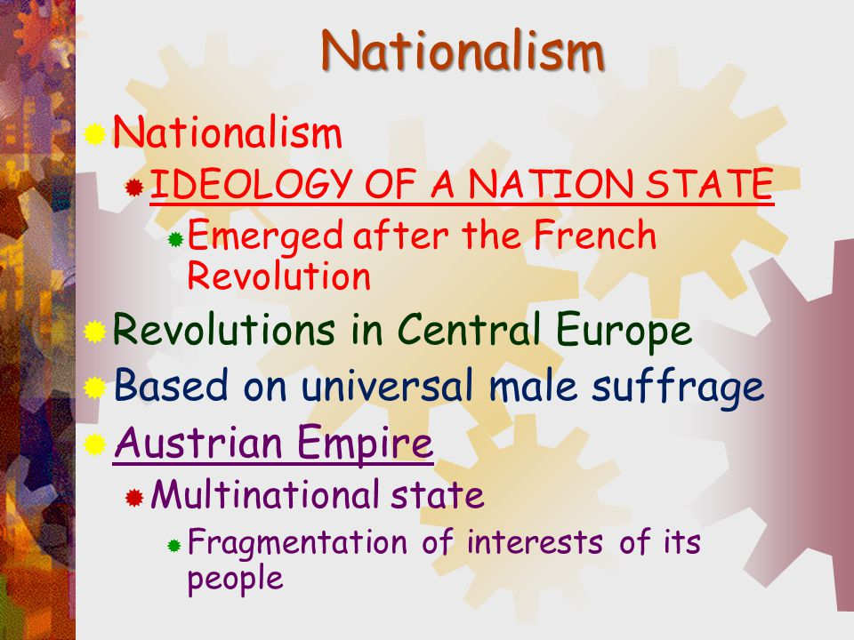 Nationalism Nationalism Revolutions in Central Europe