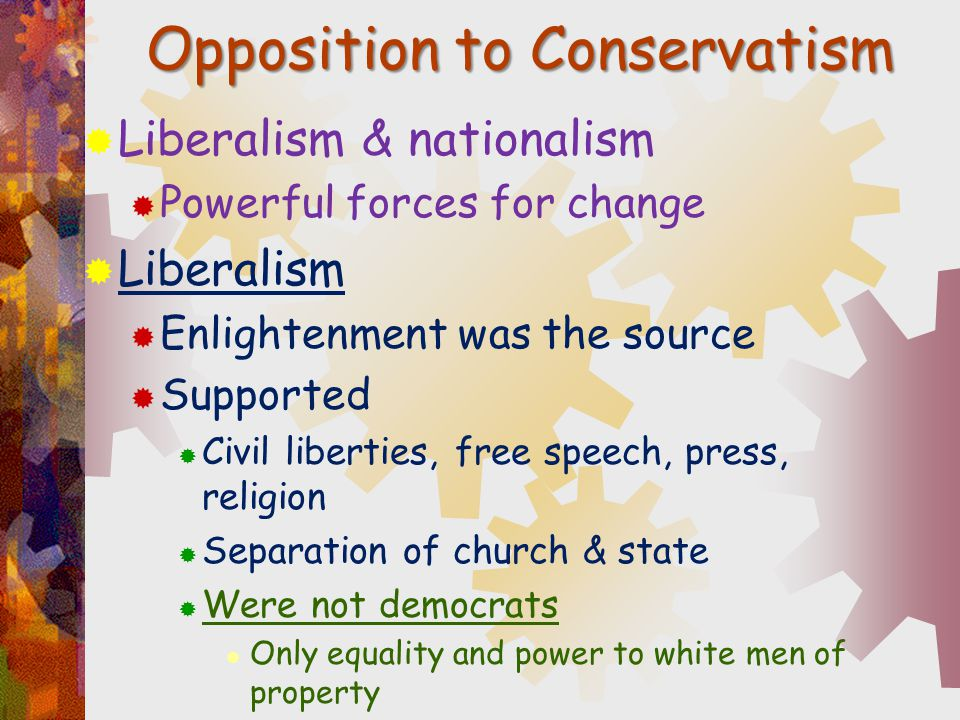 Opposition to Conservatism
