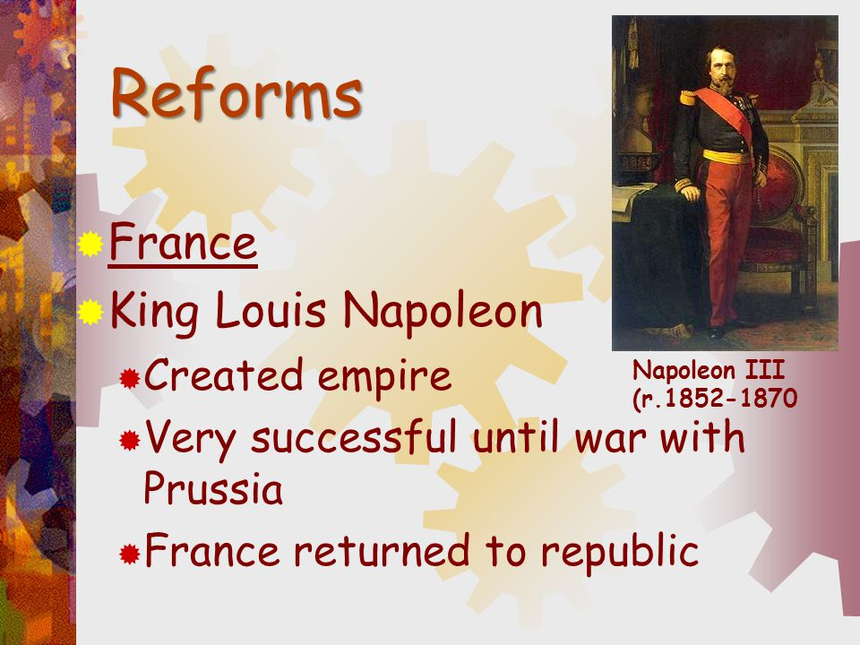 Reforms France King Louis Napoleon Created empire