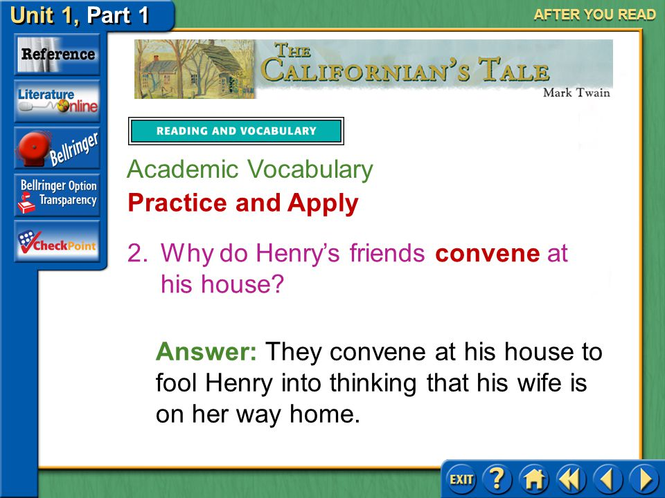 Why do Henry's friends convene at his house