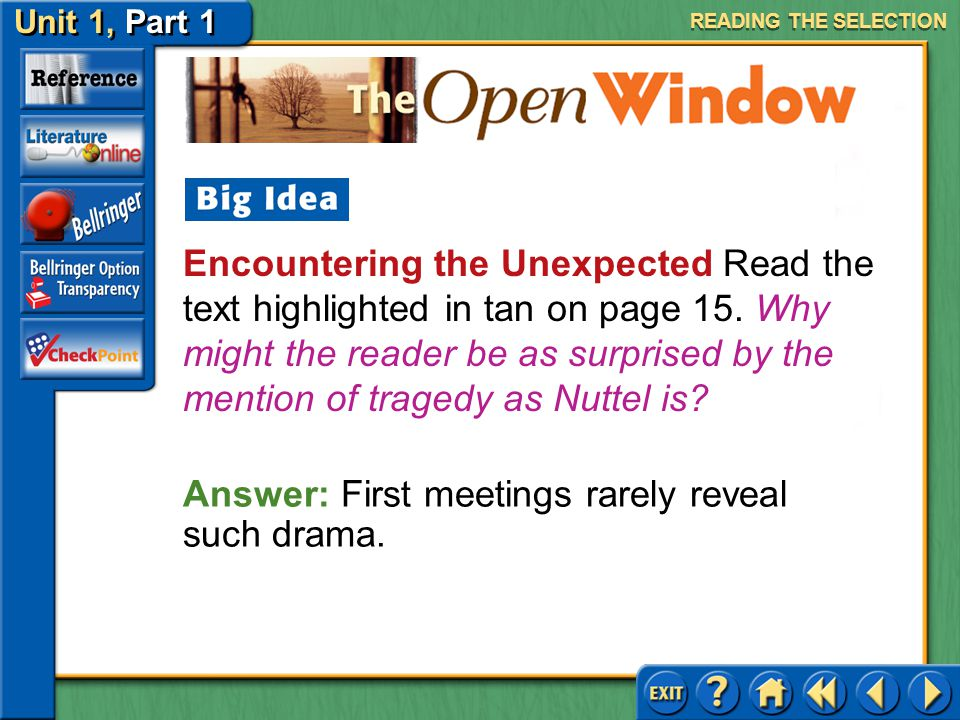 Answer: First meetings rarely reveal such drama.