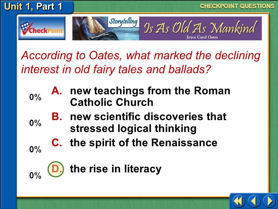 CHECKPOINT QUESTIONS According to Oates, what marked the declining interest in old fairy tales and ballads