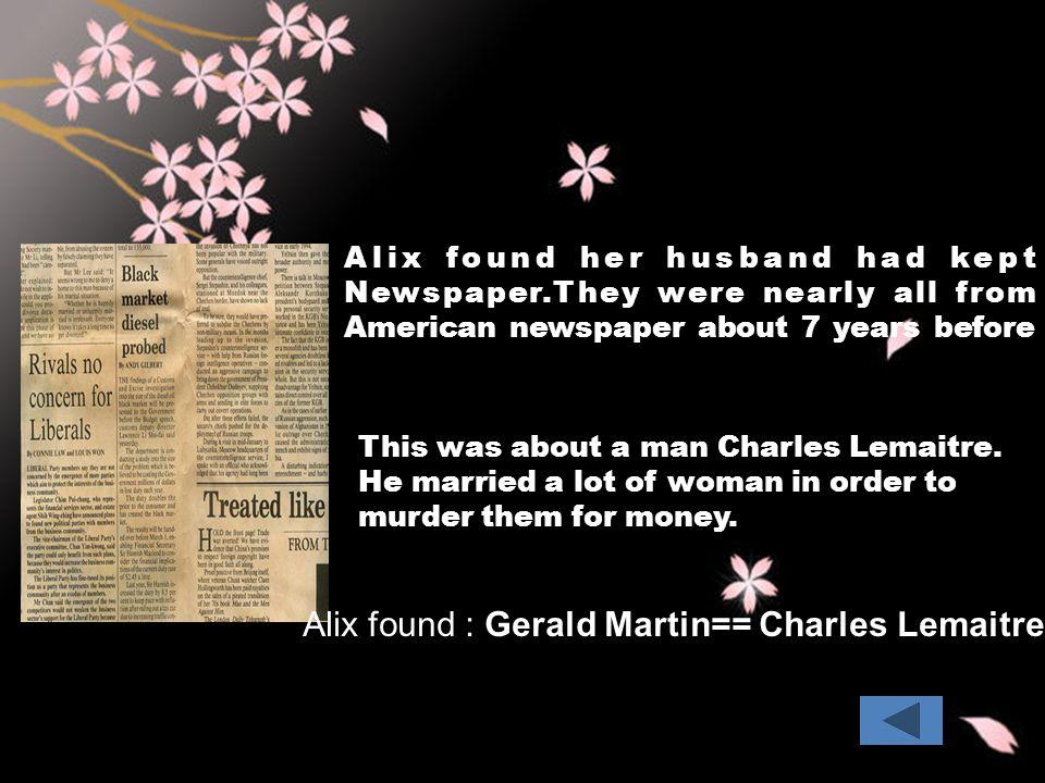 Alix found : Gerald Martin== Charles Lemaitre.