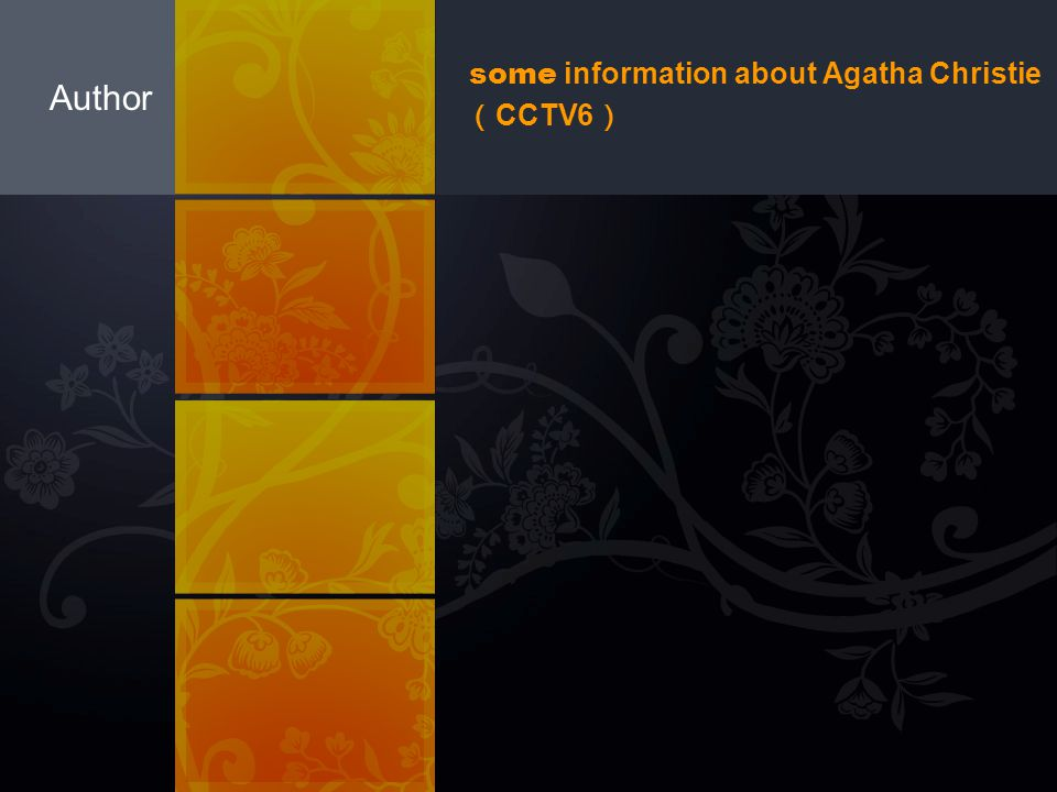 some information about Agatha Christie(CCTV6)