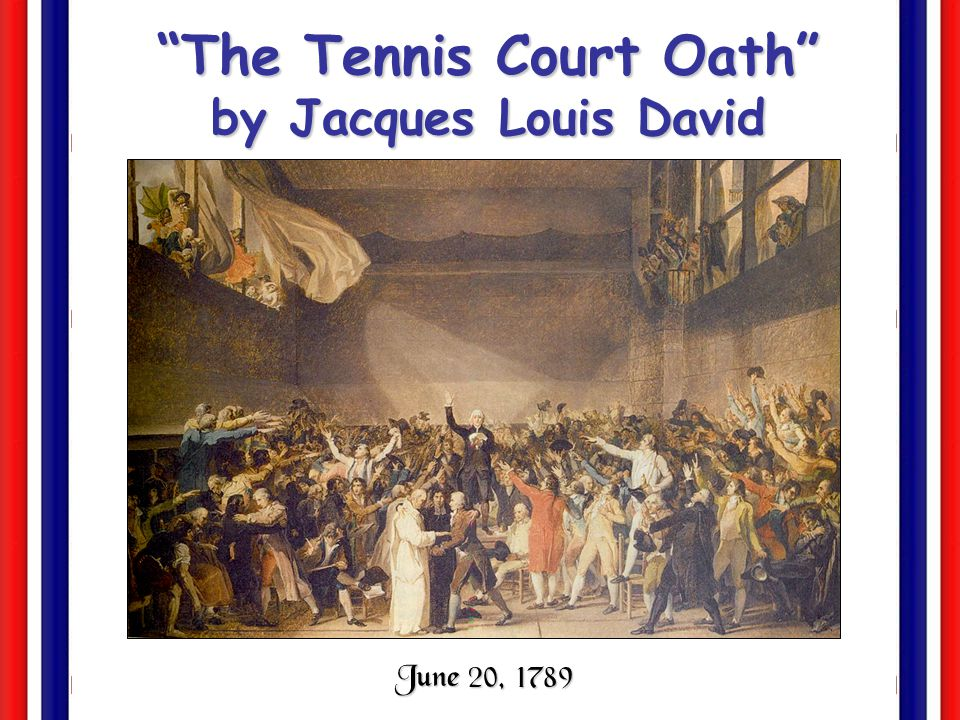 The Tennis Court Oath by Jacques Louis David