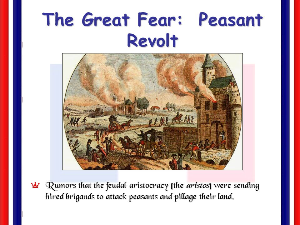 The Great Fear: Peasant Revolt (July 20, 1789)
