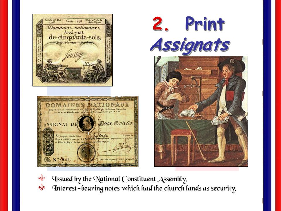2. Print Assignats Issued by the National Constituent Assembly.
