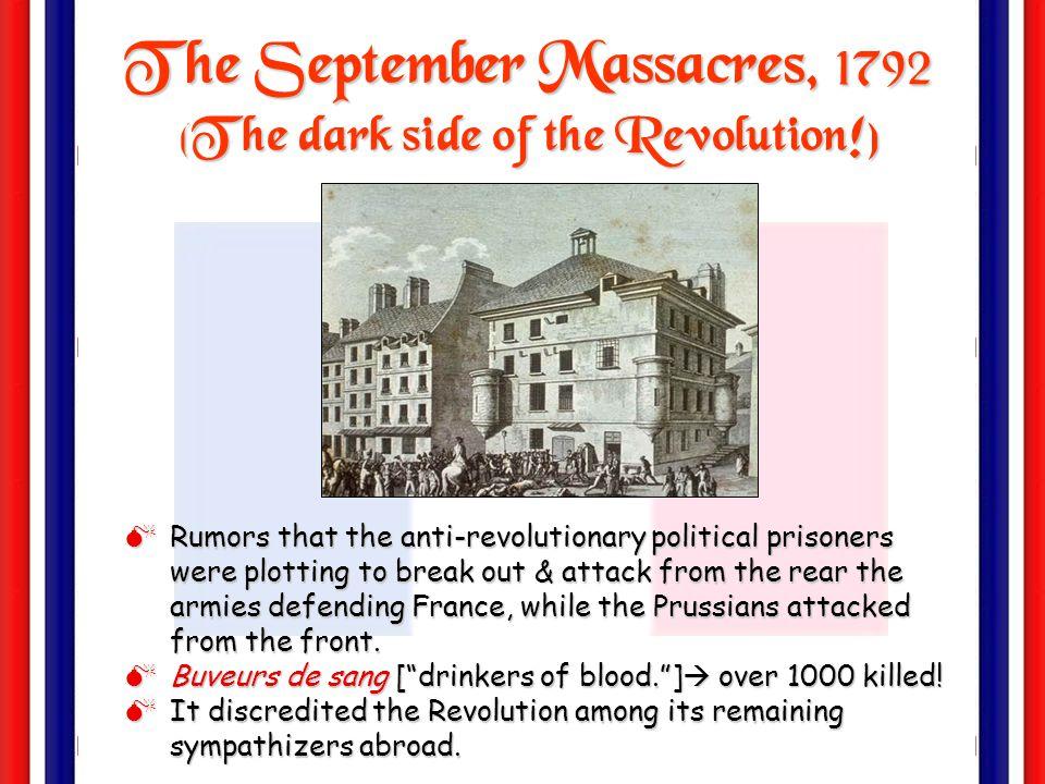 The September Massacres, 1792 (The dark side of the Revolution!)