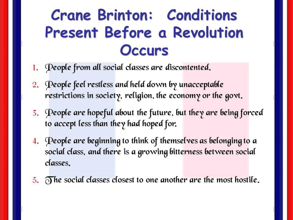 Crane Brinton: Conditions Present Before a Revolution Occurs