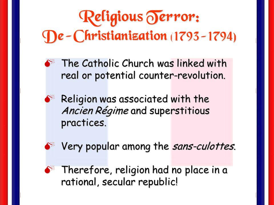 Religious Terror: De-Christianization (1793-1794)