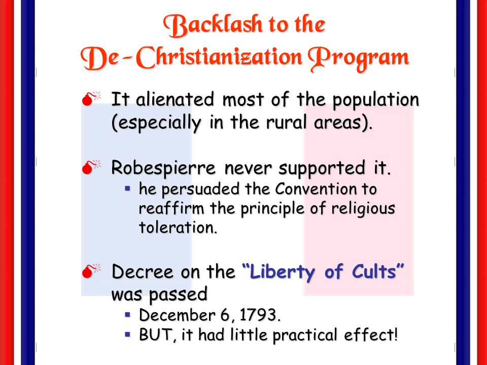 Backlash to the De-Christianization Program