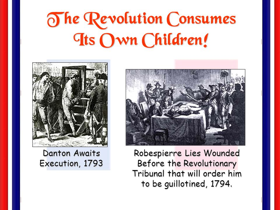 The Revolution Consumes Its Own Children!