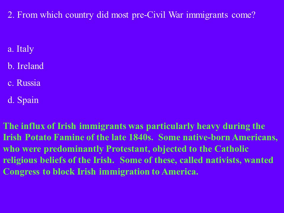 2. From which country did most pre-Civil War immigrants come