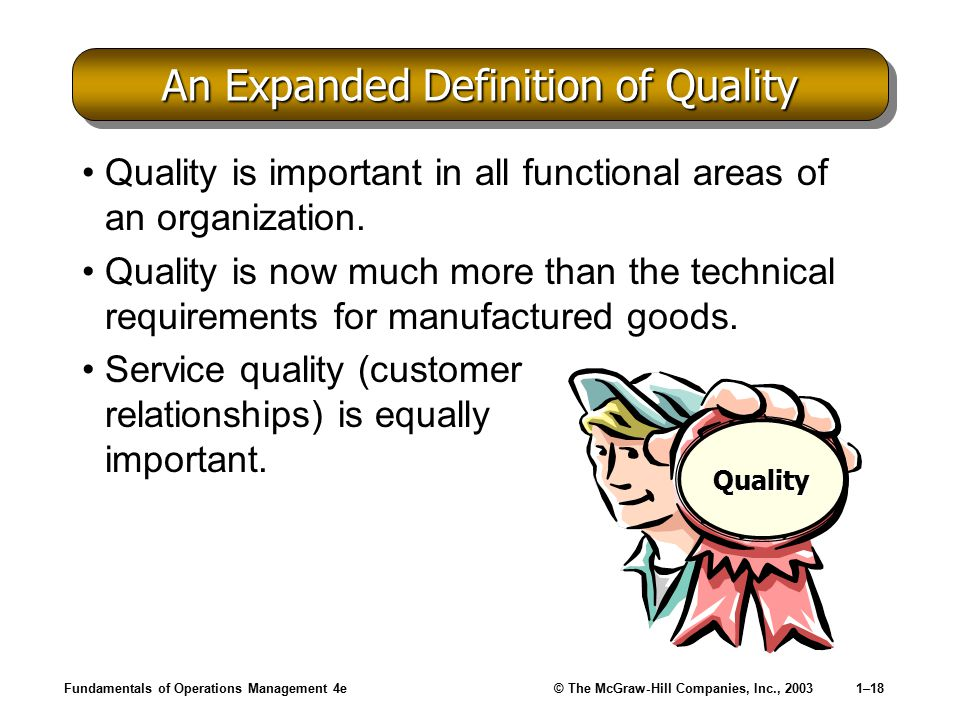 An Expanded Definition of Quality