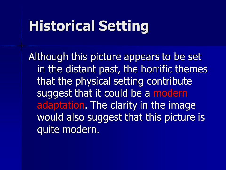 Historical Setting