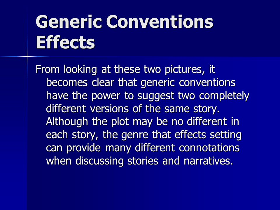 Generic Conventions Effects