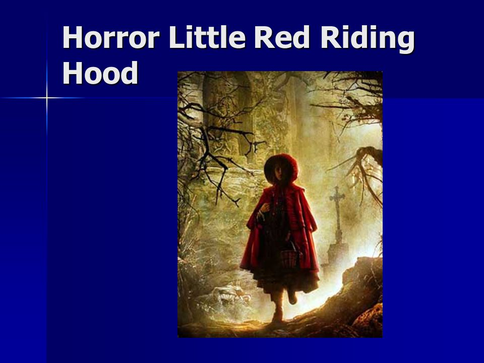 Horror Little Red Riding Hood