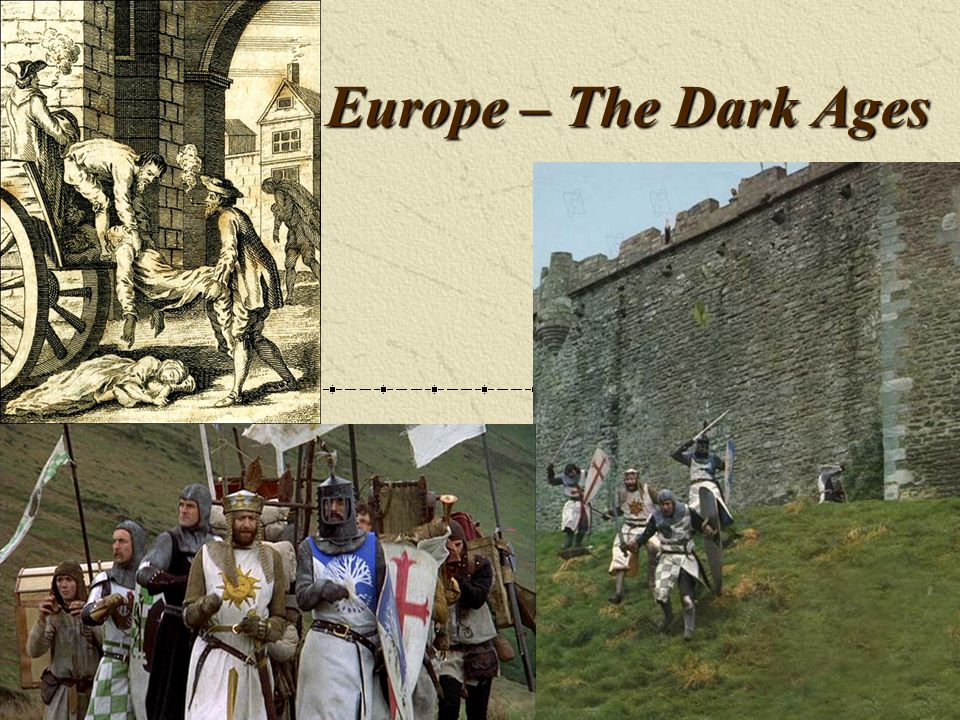 Europe – The Dark Ages