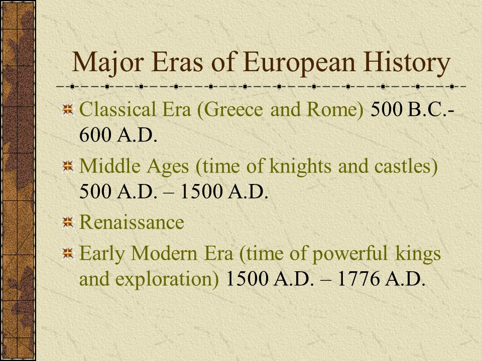 Major Eras of European History