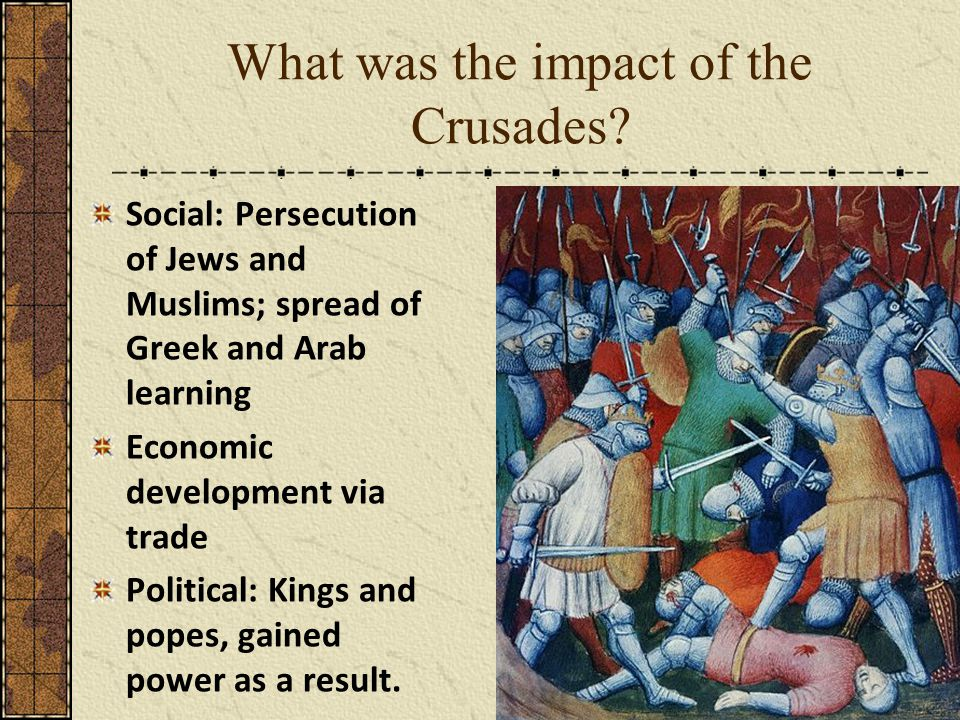 What was the impact of the Crusades