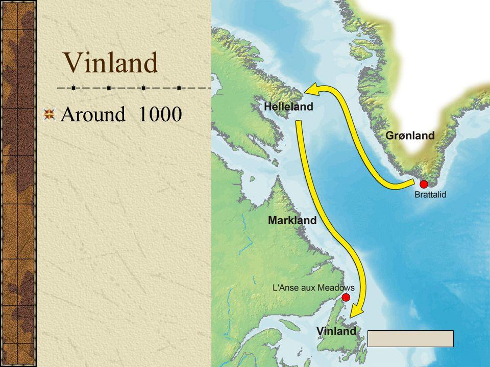Vinland Around 1000