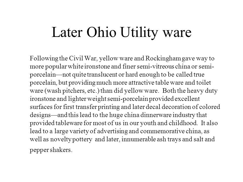 Later Ohio Utility ware