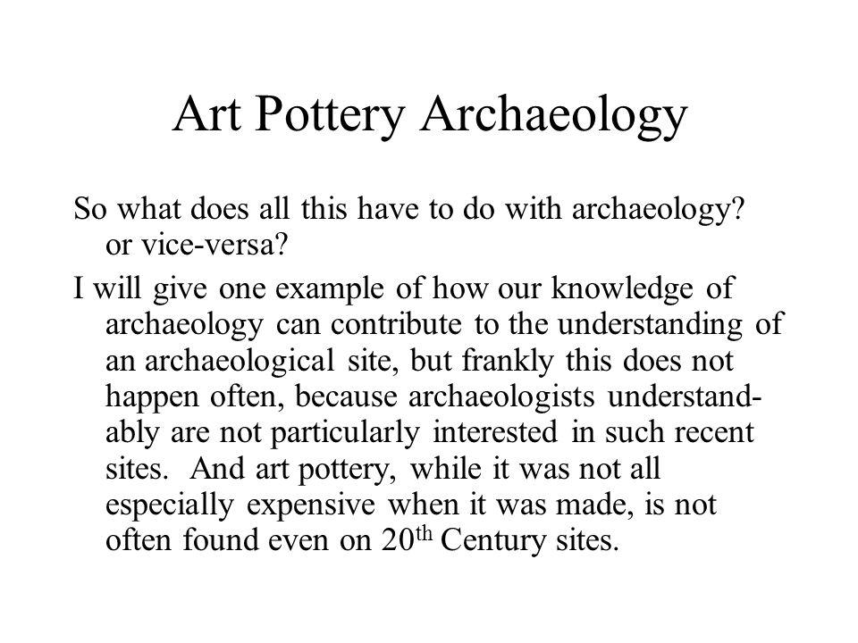 Art Pottery Archaeology