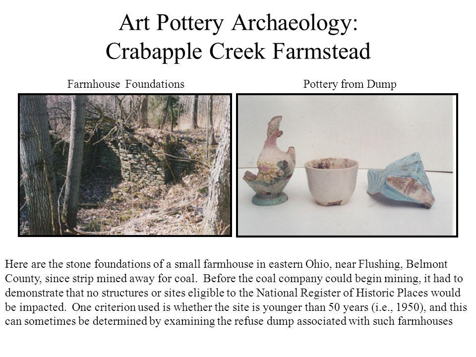 Art Pottery Archaeology: Crabapple Creek Farmstead