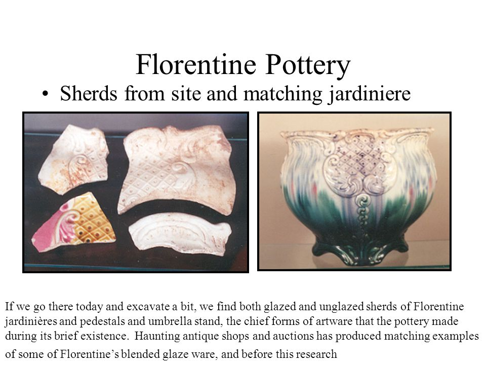 Florentine Pottery Sherds from site and matching jardiniere