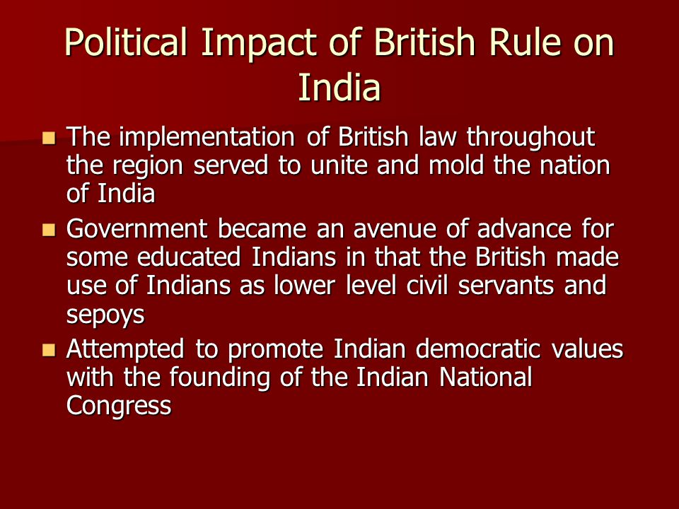 Political Impact of British Rule on India