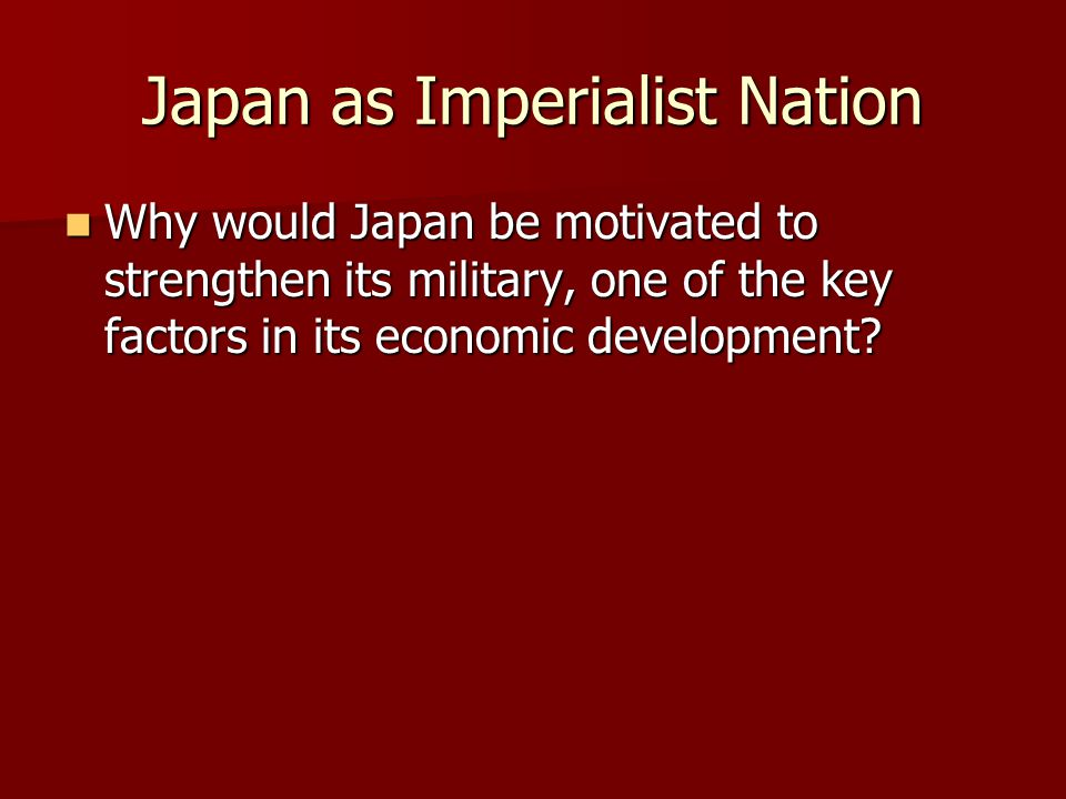 Japan as Imperialist Nation