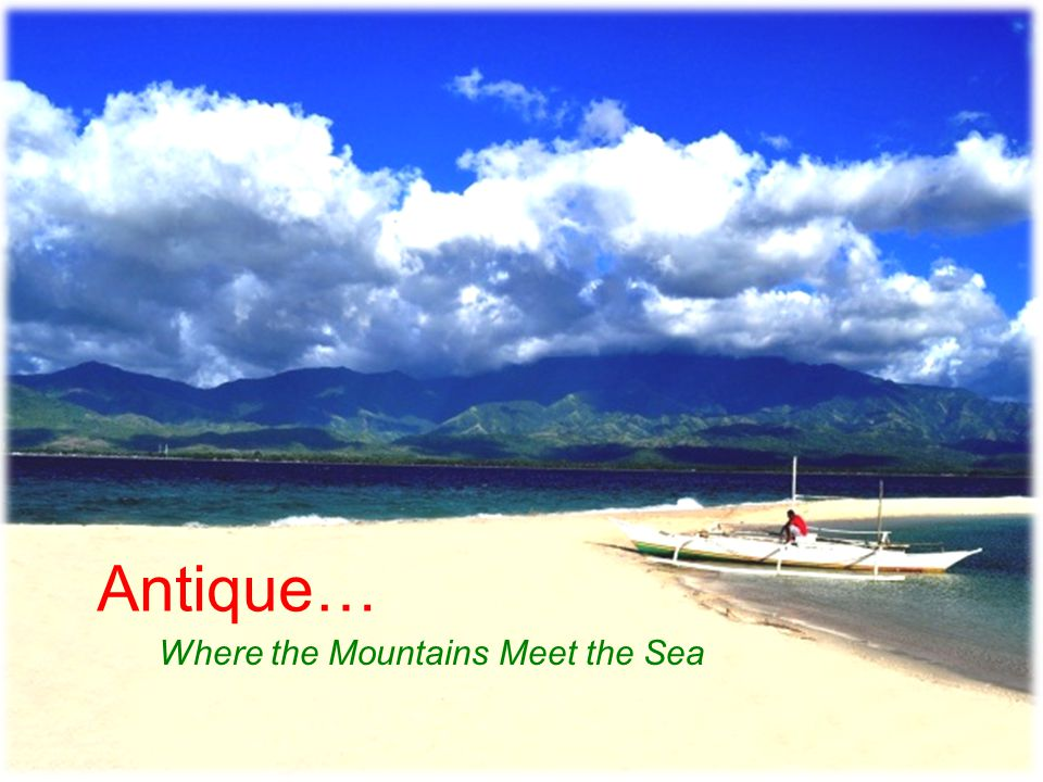Antique… Where the Mountains Meet the Sea
