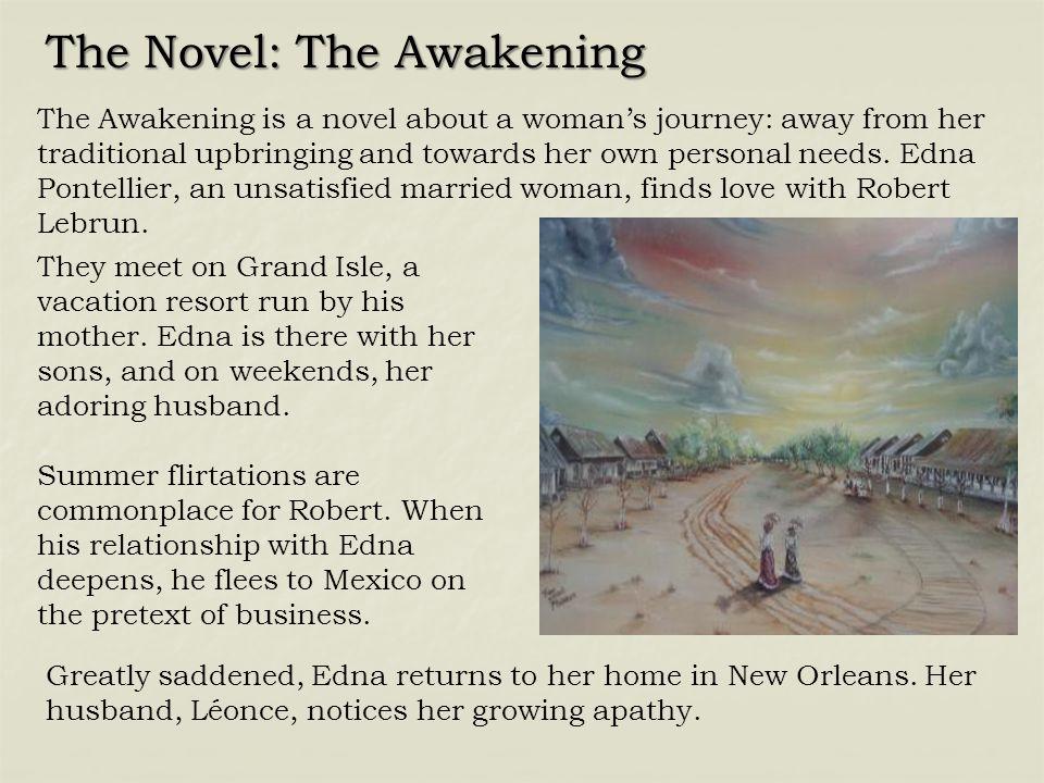 The Novel: The Awakening