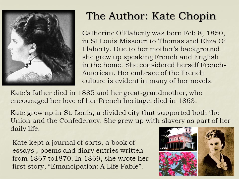 The Author: Kate Chopin
