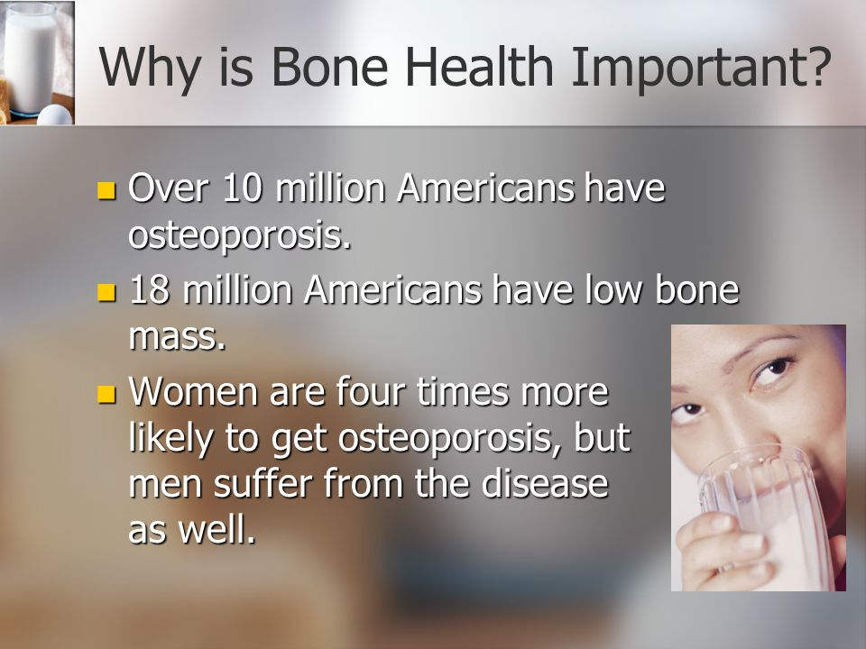 Why is Bone Health Important